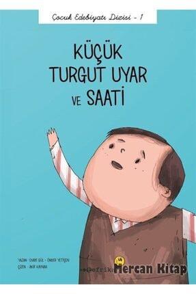 Tefrika Yayınları Küçük Turgut Uyar Ve Saati / Çocuk Edebiyatı Dizisi 1 0