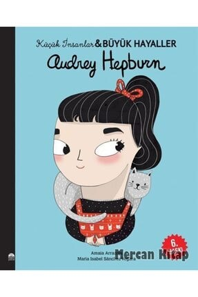 Martı Çocuk Kulübü Audrey Hepburn / Küçük Insanlar Büyük Hayaller 0