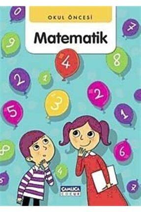 Çamlıca Çocuk Yayınları Okul Öncesi Matematik 0