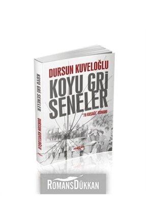 Akçağ Yayınları Koyu Gri Seneler & 78 Kuşağı Romanı 0