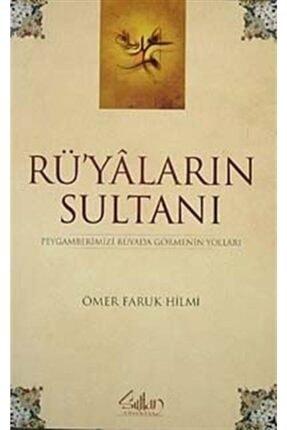 Sultan Yayınevi Rüyaların Sultanı & Peygamberimizi Rüyada Görmenin Yolları 0
