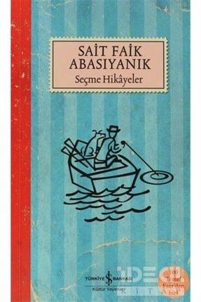 İş Bankası Kültür Yayınları Sait Faik Abasıyanık Seçme Hikayeler 0