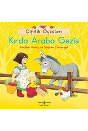TÜRKİYE İŞ BANKASI KÜLTÜR YAYINLARI Kırda Araba Gezisi / Çiftlik Öyküleri 0