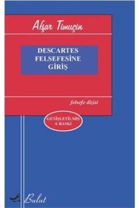 Bulut Yayınları Descartes Felsefesine Giriş 0