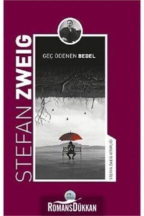Mavi Çatı Yayınları Geç Ödenen Bedel-stefan Zweig Kitaplığı 0