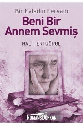 Nesil Yayınları Beni Bir Annem Sevmiş - Halit Ertuğrul 9786051310305 0