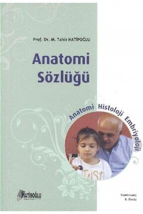 Hatiboğlu Yayınları Anatomi Sözlüğü 0