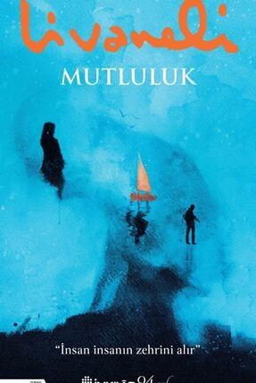 İnkılap Kitabevi - Gençlik Kitapları Mutluluk - Zülfü Livaneli 9789751041487 0