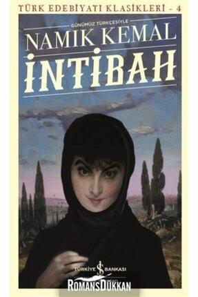 TÜRKİYE İŞ BANKASI KÜLTÜR YAYINLARI Intibah-türk Edebiyatı Klasikleri 4 0