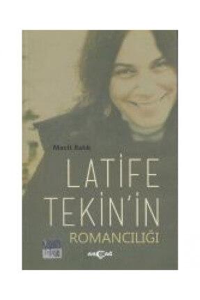 Akçağ Yayınları Latife Tekin'in Romancılığı 0