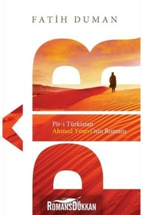 Nesil Yayınları Pir-i Türkistan Ahmed Yesevi'nin Romanı 0