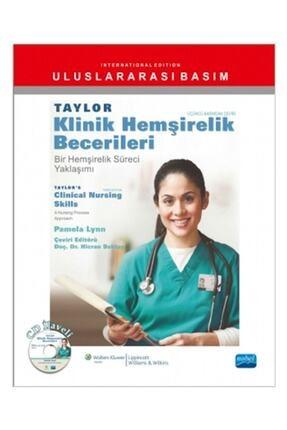 Nobel Akademik Yayıncılık Taylor Klinik Hemşirelik Becerileri - Pamela Lynn 0