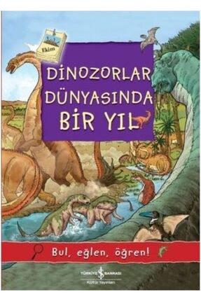 İş Bankası Kültür Yayınları Dinozorlar Dünyasında Bir Yıl Olivia Brookes 0