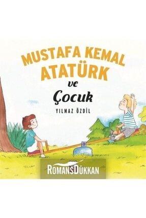 Kırmızı Kedi Yayınları Mustafa Kemal Atatürk ve Çocuk 0