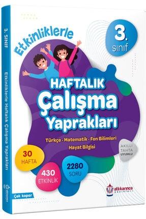 ATLIKARINCA YAYINLARI 3.sınıf Etkinliklerle Haftalık Çalışma Yaprakları (türkçe Fen Bilimleri Matematik Hayat Bilgisi)ödev 0