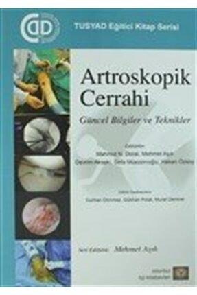 İstanbul Tıp Kitabevi Artroskopik Cerrahi & Güncel Bilgiler Ve Teknikler 0