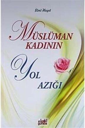 Guraba Yayınları Müslüman Kadının Yol Azığı 0