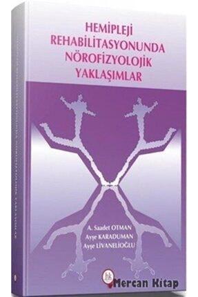 Hipokrat Kitabevi Hemipleji Rehabilitasyonunda Nörofizyolojik Yaklaşımlar 0