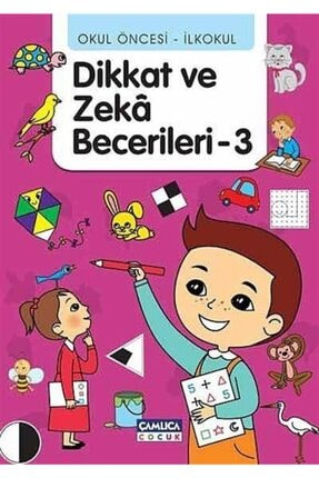 Çamlıca Çocuk Yayınları Okul Öncesi - Ilkokul Dikkat Ve Zeka Becerileri -3 0