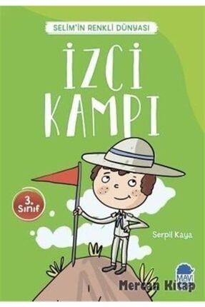 Mavi Kirpi Izci Kampı - Selim'in Renkli Dünyası / 3. Sınıf Okuma Kitabı 0