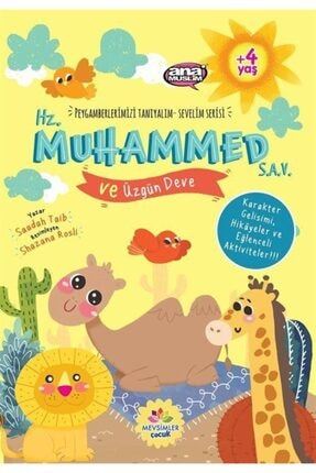 Mevsimler Kitap Hz.muhammed (sav) Ve Üzgün Deve / Peygamberlerimizi Tanıyalım Sevelim Serisi 8 0