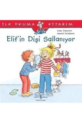 İş Bankası Kültür Yayınları Elif'in Dişi Sallanıyor Liane Schneider Liane Schneider 0