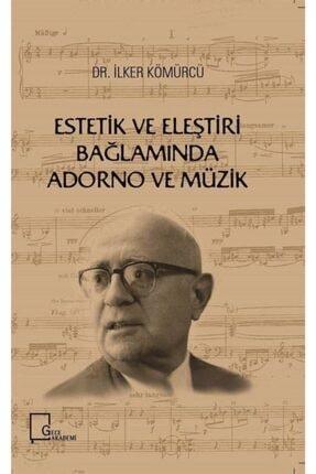 Gece Akademi Estetik Ve Eleştiri Bağlamında Adorno Ve Müzik 0