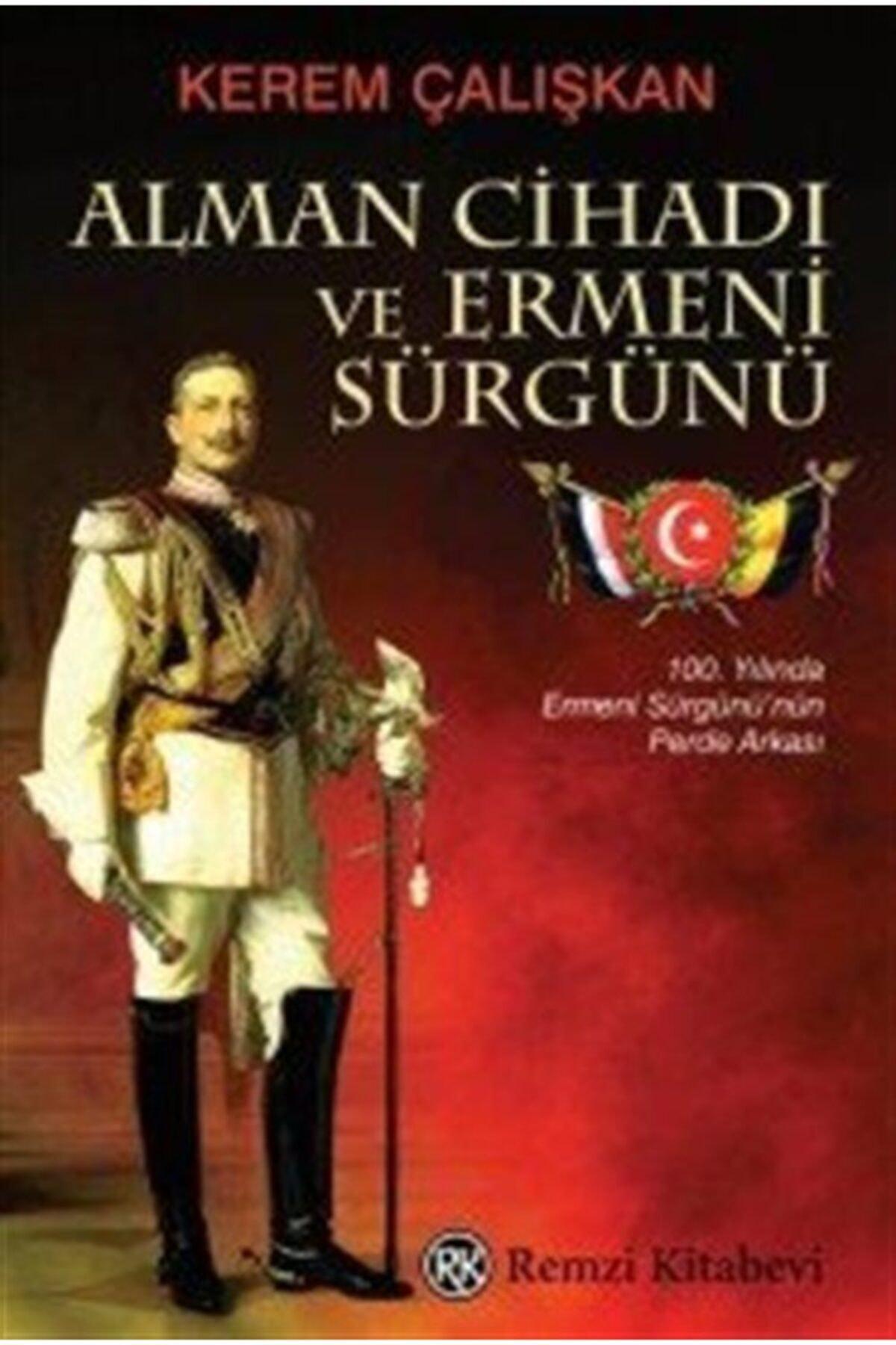Remzi Kitabevi Alman Cihadı Ve Ermeni Sürgünü Fiyatı, Yorumları - Trendyol