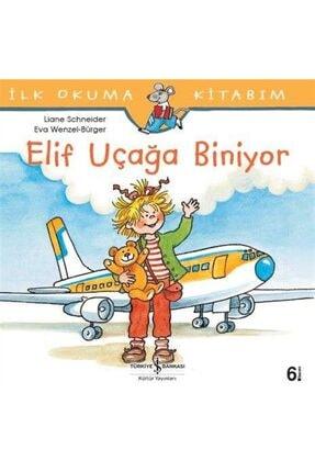 İş Bankası Kültür Yayınları Elif Uçağa Biniyor 0