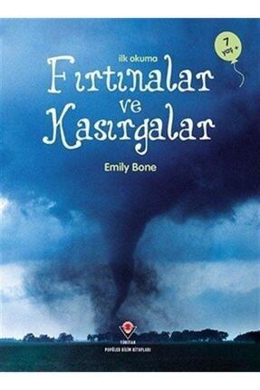 Tübitak Yayınları Ilk Okuma Fırtınalar Ve Kasırgalar 0