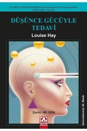 Altın Kitaplar Louise Hay Düşünce Gücüyle Tedavi 1 9789754054682 9789754054682 0
