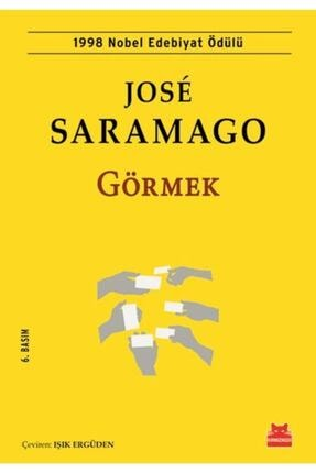 Kırmızı Kedi Yayınları Jose Saramago Görmek 9786052981320 - Jose Saramago 0