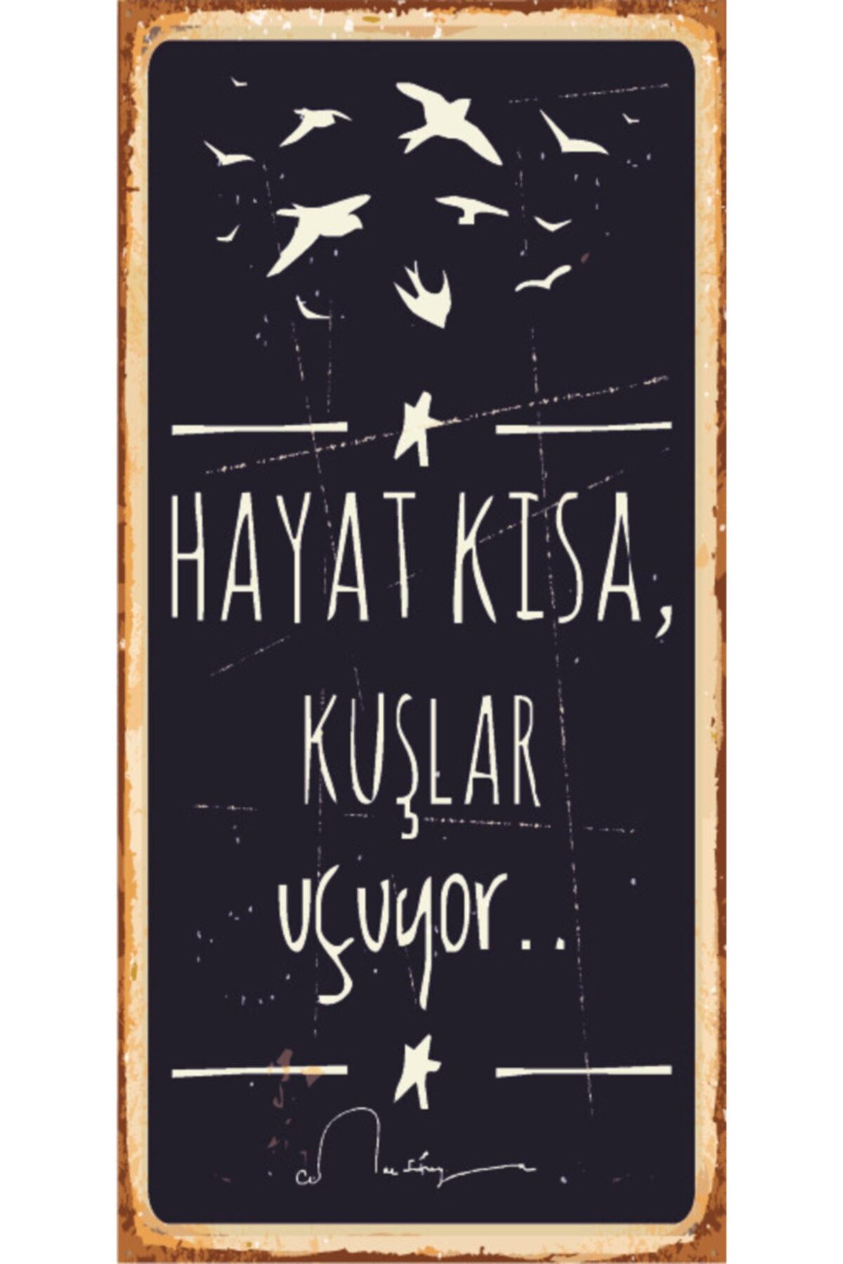Hayat Kısa Kuşlar Uçuyor Cemal Süreya (10 Cm X 20 Cm) Mini Retro Ahşap Poster