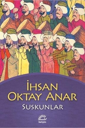 Tudem Suskunlar Ihsan Oktay Anar Iletişim Yayınları 0