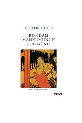 Can Yayınları Can Sanat Victor Hugo Bir İdam Mahkumunun Son Günü Yeni Beyaz Kapak 0