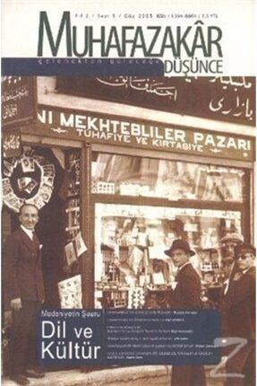 Kadim Yayınları Muhafazakar Düşünce Dergisi Sayı: 5 Yıl: 2 Güz 2005 0