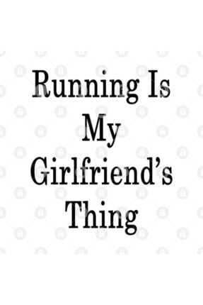 TatFast Running Is My Girlfriend's Thing Kupa 2