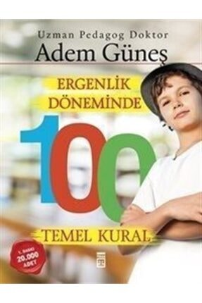 Timaş Yayınları Ergenlik Döneminde 100 Temel Kural 0