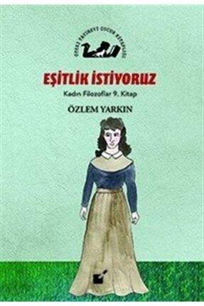 Öteki Yayınevi Eşitlik Istiyoruz / Kadın Filozoflar 9. Kitap 0