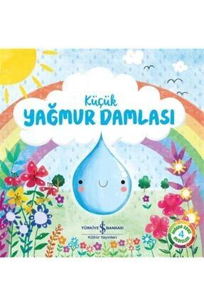 İş Bankası Kültür Yayınları Küçük Yağmur Damlası - Melanie Joyce 0