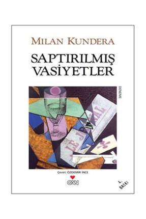 Can Yayınları Saptırılmış Vasiyetler  Milan Kundera 0