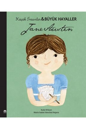 Martı Çocuk Yayınları Jane Austen Küçük İnsanlar Büyük Hayaller Maria Isabel Sanchez Vegara 9786254481314 0