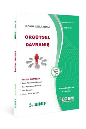 Egem Yayınları Örgütsel Davranış Konu Anlatımlı Soru Bankası-bahar Dönemi (6.yarıyıl) 0