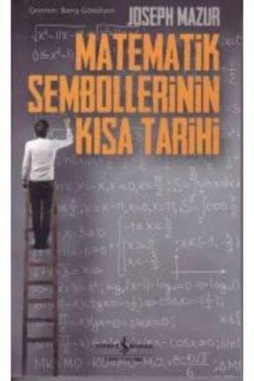 İş Bankası Kültür Yayınları Matematik Sembollerinin Kısa Tarihi 0