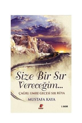 Fenomen Kitap Size Bir Sır Vereceğim Mustafa Kaya 0