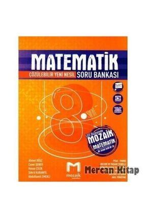 Mozaik Yayınları 8. Sınıf Matematik Soru Bankası 0