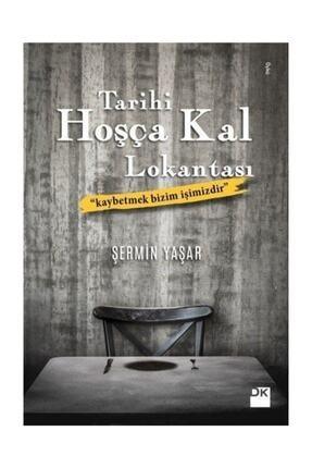 Doğan Kitap Tarihi Hoşça Kal Lokantası - Şermin Yaşar 0