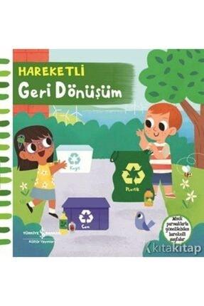 İş Bankası Kültür Yayınları Hareketli Geri Dönüşüm (ciltli) - 0