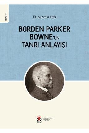 Dby Yayınları Borden Parker Bowne'un Tanrı Anlayışı 0