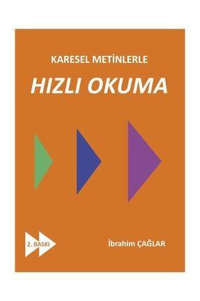 Yazarın Kendi Yayını Karesel Metinlerle Hızlı Okuma 0